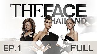The Face Thailand Season 2 : Episode 1 FULL : 17 ตุลาคม 2558