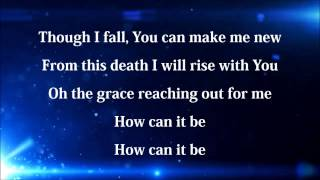 How Can It Be by Lauren Daigle with lyrics