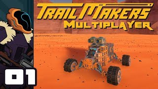 Let's Play Trailmakers Multiplayer - PC Gameplay Part 1 - Battle Buggies!