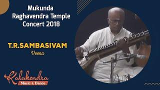 60 Hours Nonstop Carnatic Music 2018 | Mukunda Raghavendra Temple Mylapore | T.R.Sambasivam