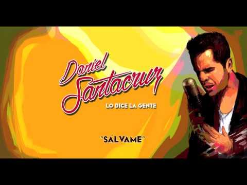 Daniel Santacruz - Sálvame (Audio)