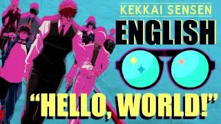 """Hello, World!"" - KEKKAI SENSEN (English Cover by Y. Chang)"
