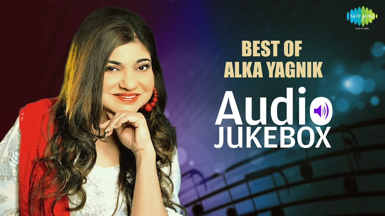 Best Of Alka Yagnik   Tu Mile Dil Khile   Audio Jukebox