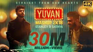 YUVAN Mashup 2K18   Stanley & Sathya   Yuvan Selva   Straight From Our Hearts
