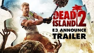 Dead Island sequel California dreaming