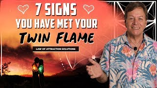 7 Signs You Have Met Your Twin Flame - Law of Attraction