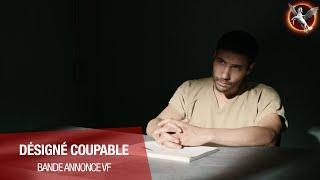 Désigné coupable :  bande-annonce VF
