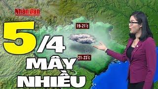 Dự báo thời tiết hôm nay và ngày mai 5/4   Dự báo thời tiết đêm nay mới nhất