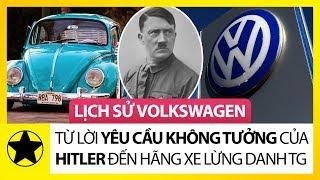 """Lịch Sử Volkswagen – Từ Lời Yêu Cầu """"Không Tưởng"""" Của Hitler, Đến Hãng Xe Hơi Lừng Danh Thế Giới"""
