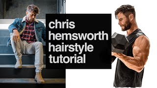 Chris Hemsworth Inspired Hairstyle | How to Style Your Hair Like Chris Hemsworth