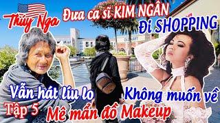 Đưa CS Kim Ngân đi shopping không muốn về, mê mẫn đồ makeup và vẫn hát líu lo tập 5 - No.153