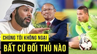 Chủ tịch LĐBĐ UAE tuyên bố sốc, thầy Park lên kế hoạch gọi cầu thủ Việt Kiều