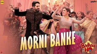 Guru Randhawa: Morni Banke Video | Badhaai Ho | Tanishk Bagchi | Neha Kakkar | Ayushmann K, Sanya M