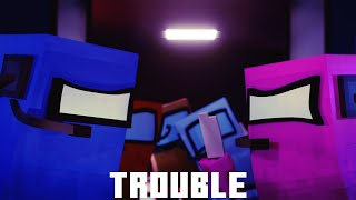 """Trouble"" Among Us Minecraft Music Video (Song By HalaCG)"