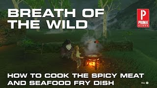 Zelda: Breath of the Wild - How to Cook the Spicy Meat and Seafood Fry Dish