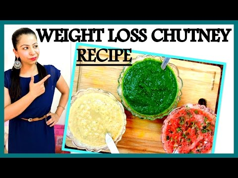 3 Chutney Recipes For Weight Loss Fast in Hindi | How to Make Green Chutney