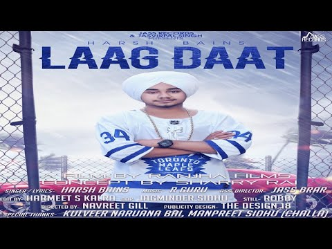 LAAG DAAT LYRICS - Harsh Bains | Punjabi Songs 2018