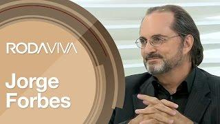 Entrevista com Jorge Forbes
