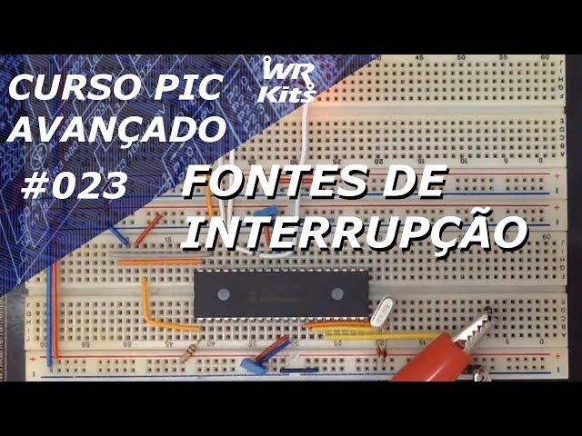 INTERRUPÇÕES DO PIC18F4550 | Curso de PIC Avançado #023