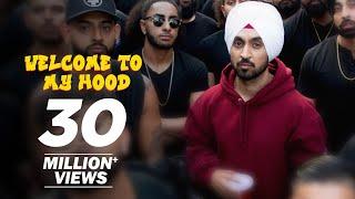 Welcome To My Hood – Diljit Dosanjh Video HD