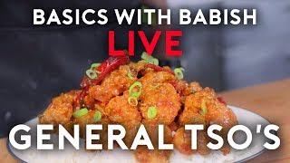 General Tso's Chicken   Basics with Babish Live