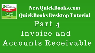 QuickBooks Desktop Tutorial Part 4:  Invoice and Accounts Receivable