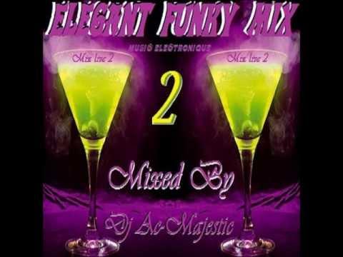 Baixar New 2013 Nouveauté Dj Ac Majestic - Elegant Funk 2 House Music (mix live)