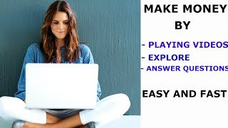 How to Make Money by Play Videos and Explore Content - SUPER EASY
