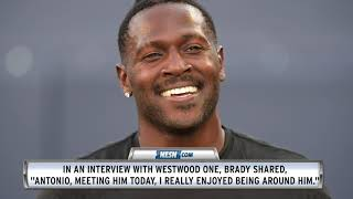 Tom Brady Details First Meeting With Antonio Brown