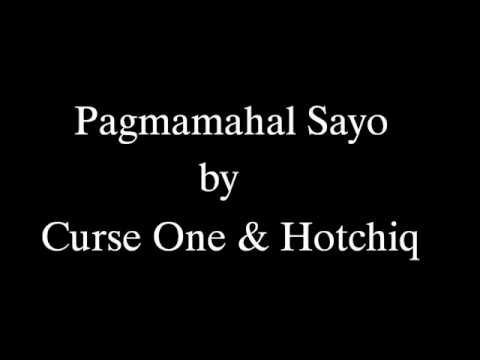 Pagmamahal Sayo by Curse One and Hotchiq