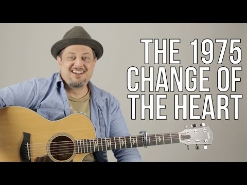 How To Play The 1975 - Change Of Heart