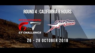 California 8 Hours is here! Intercontinental GT Challenge 2018