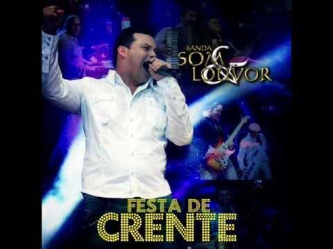 Baixar Pode Chorar - Banda Som e Louvor - CD Festa De Crente 2012