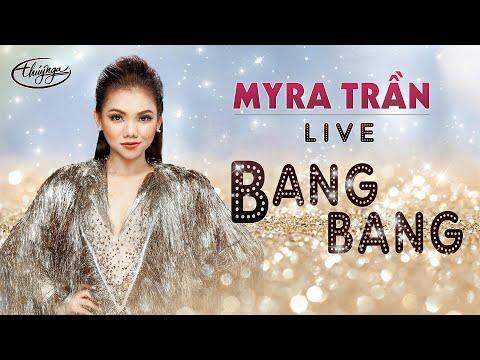 Myra Trần - Bang Bang | PBN Live Version