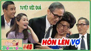 Tình Trăm Năm #40 IChỉ được SỐNG CẠNH NHAU 7 NGÀY sau cưới, cụ ông U90 kể chuyện HÔN LÉN VỢ cười xỉu