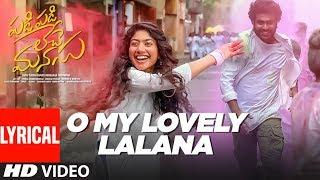 P P L M Movie: O My Lovely Lalana Lyrical- Sharwanand, Sai..