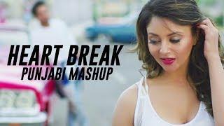 Heart Break Punjabi Mashup – Dj Narwal