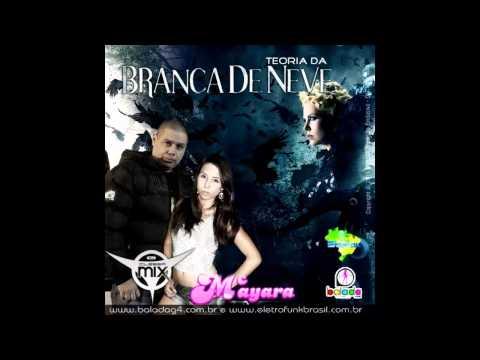Baixar Dj Cleber Mix Feat Mc Mayara - Teoria Da Branca De Neve (2013)