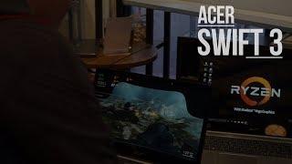 Acer Swift 3 - Notebook Tipis Pertama dengan AMD Ryzen Mobile