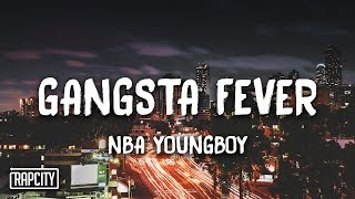 NBA Youngboy - Gangsta Fever (Lyrics)