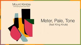 Mount Kimbie - Meter, Pale, Tone (Feat. King Krule)