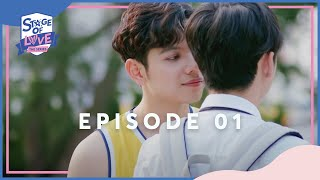SOL - 'STAGE OF LOVE' THE SERIES | EPISODE 01 (ENGSUB)