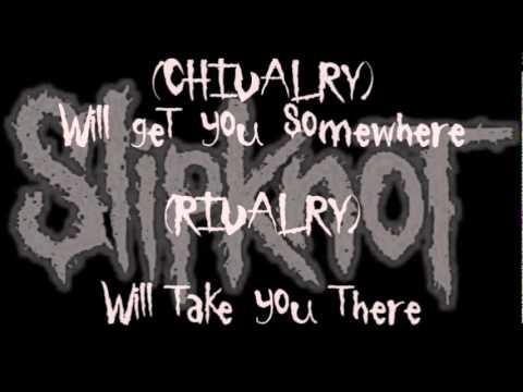 Slipknot - Don't Get Close (Lyrics)