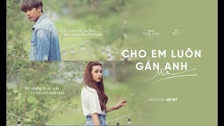 MLee - Cho Em Luôn Gần Anh (Let Me Be With You) - Teaser