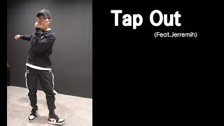 Free Style Movement(Dance) - Tap Out (Feat. Jerremih)