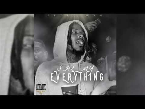 Fetty Wap - She My Everything (Prod. Zaytoven)