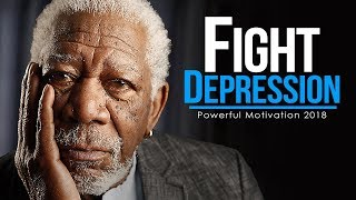 FIGHT DEPRESSION - Powerful Study Motivation [2018] (MUST WATCH!!)