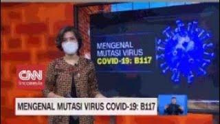 Mengenal Mutasi Virus Covid 19 B117