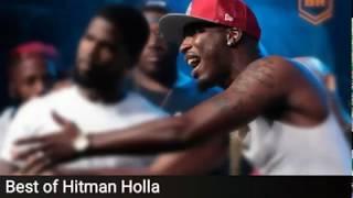 Hitman holla best bars