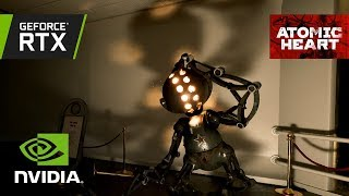 Atomic Heart - GeForce RTX Real-Time Ray Tracing Demó